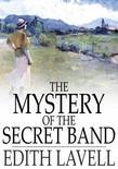 The Mystery of the Secret Band