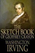 The Sketch Book of Geoffrey Crayon