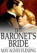 The Baronet's Bride: Or a Woman's Vengeance