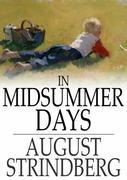 In Midsummer Days: And Other Tales