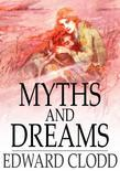 Myths and Dreams