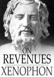 On Revenues: Ways and Means: A Pamphlet on Revenues
