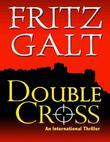 Double Cross: An International Thriller