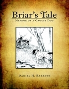 Briar's Tale: Memoir of a Grouse Dog