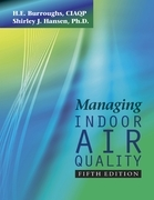 Managing Indoor Air Quality Fifth Edition