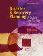 Disaster & Recovery Planning A Guide for Facility Managers Fifth Edition