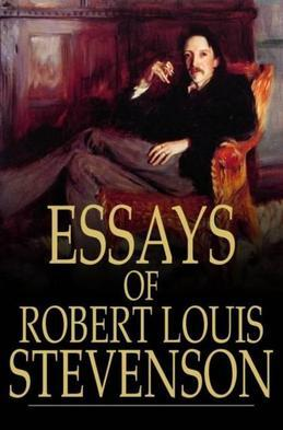 Essays of Robert Louis Stevenson