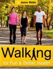 Walking for Fun and Better Health