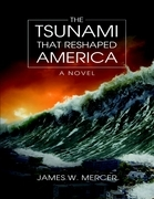 The Tsunami That Reshaped America