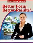 Better Focus Better Results!