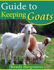 Guide to Keeping Goats