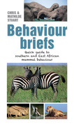 Behaviour Briefs: Quick guide to southern & East African animal behaviour