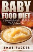 Baby Food Diet: Achieve Lasting Weight Loss with the Baby Food Diet