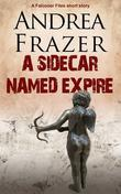 A Sidecar Named Expire: A Falconer Files Short Story