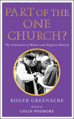 Part of the One Church?: The ordination of women and Anglican identity