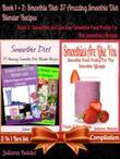 Smoothie Diet: 37 Amazing Smoothie Diet Blender Recipes (Best Smoothie Diet Recipes) + Smoothies Are Like You: B00E8W91HY