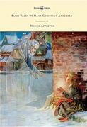 Fairy Tales by Hans Christian Andersen - Illustrated by Honor C. Appleton