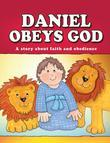 Daniel Obeys God (eBook)