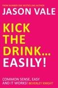Kick the Drink ¿ Easily!