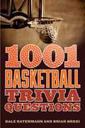 1001 Basketball Trivia Questions