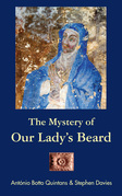 The Mystery of Our Lady's Beard