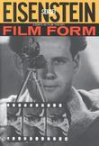 Film Form: Essays in Film Theory