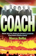 Coach: How South African Sports Leaders Cultivate Excellence