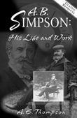 A.B. Simpson: His Life and Work