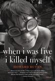 When I Was Five I Killed Myself: A Novel