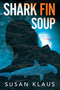 Shark Fin Soup: A Novel