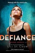 Defiance: A Strange Angels Novel