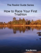 How to Race Your First Triathlon