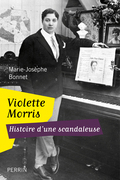 Violette Morris, histoire d'une scandaleuse