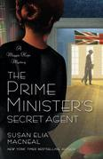 The Prime Minister's Secret Agent: A Maggie Hope Mystery