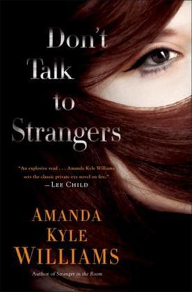 Don't Talk to Strangers: A Novel