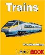 Trains: A LOOK BOOK Easy Reader
