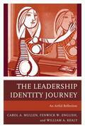 The Leadership Identity Journey: An Artful Reflection