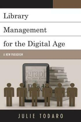 Library Management for the Digital Age: A New Paradigm