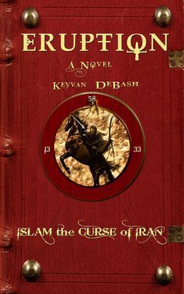Eruption: Islam the Curse of Iran