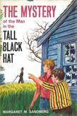 The Mystery of the Man in the Tall Black Hat