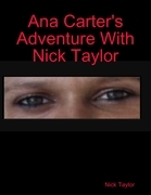 Ana Carter's Adventure With Nick Taylor
