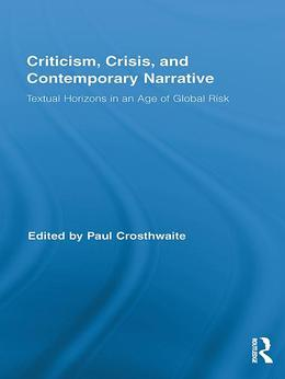 Criticism, Crisis, and Contemporary Narrative
