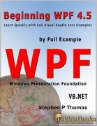 Beginning WPF 4.5 by Full Example VB.Net