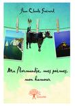 Ma Normandie, mes poèmes, mon humour