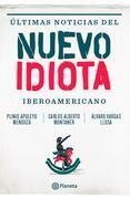 Últimas noticias del nuevo idiota Iberoamericano