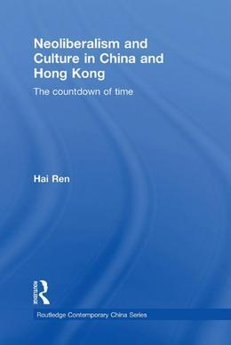 Neoliberalism and Culture in China and Hong Kong