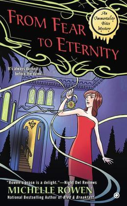 From Fear to Eternity: An Immortality Bites Mystery