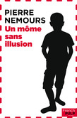 Un môme sans illusion