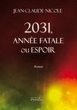2031, année fatale ou espoir