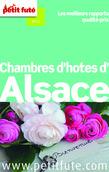 Chambres d'hôtes d'Alsace 2014 Petit Futé (avec avis des lecteurs)